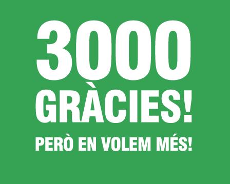 3000 gràcies, encara en volem més!